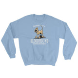 Property of a Hound Sweatshirt - The Bloodhound Shop