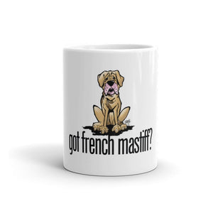 More Dogs Got French? Mastiff Mug - The Bloodhound Shop