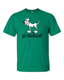 Got Bloodhound? Short sleeve t-shirt (Dark Lettering) - The Bloodhound Shop