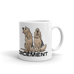 Paw Enforcement Mug - The Bloodhound Shop