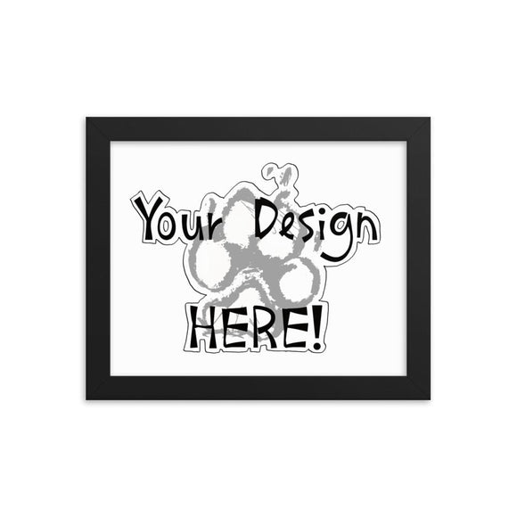 Your Design Here Framed poster - The Bloodhound Shop