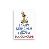 Keep Calm Hound Canvas - The Bloodhound Shop