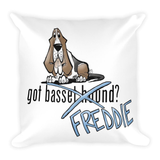 Tim's Got Freddie? Square Pillow - The Bloodhound Shop
