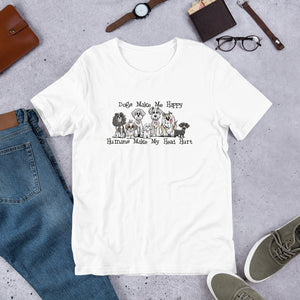 Dogs Make Me Happy Short-Sleeve Unisex T-Shirt - The Bloodhound Shop