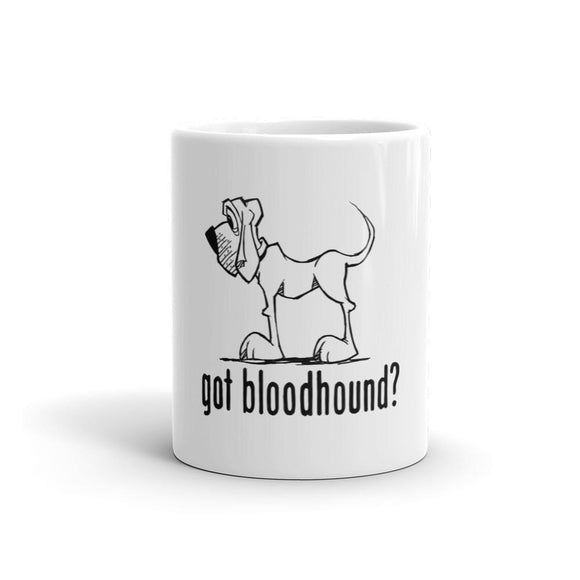 Got Bloodhound? - Mug
