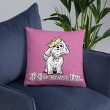 Maltese- If The Crown Fits FBC Basic Pillow - The Bloodhound Shop