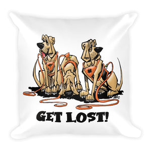 Get Lost Hounds Square Pillow - The Bloodhound Shop