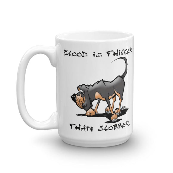 Blood is Thicker than Slobber Mug - The Bloodhound Shop