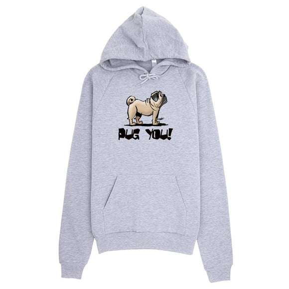More Dogs Pug You! hoodie