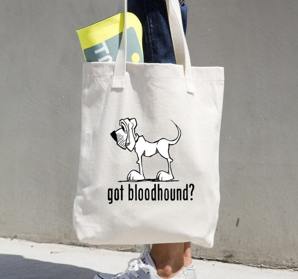 Got Bloodhound? Tote bag