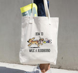 How to Walk a Bloodhound - Tote bag