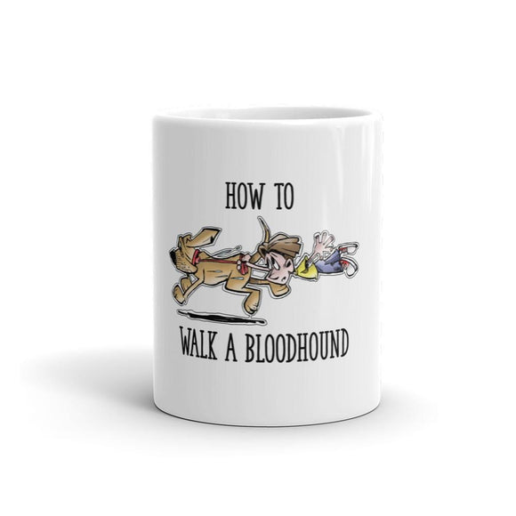 How to Walk a Bloodhound - Mug