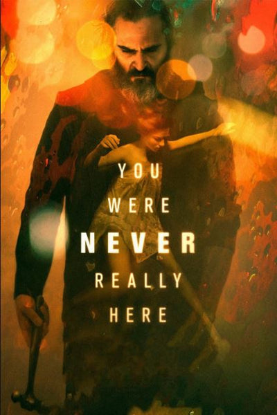 YOU WERE NEVER REALLY HERE  HD iTunes DIGITAL COPY MOVIE CODE