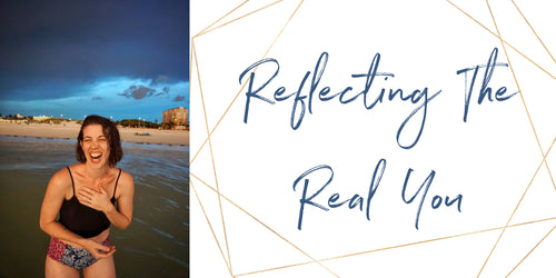 Reflecting The Real You