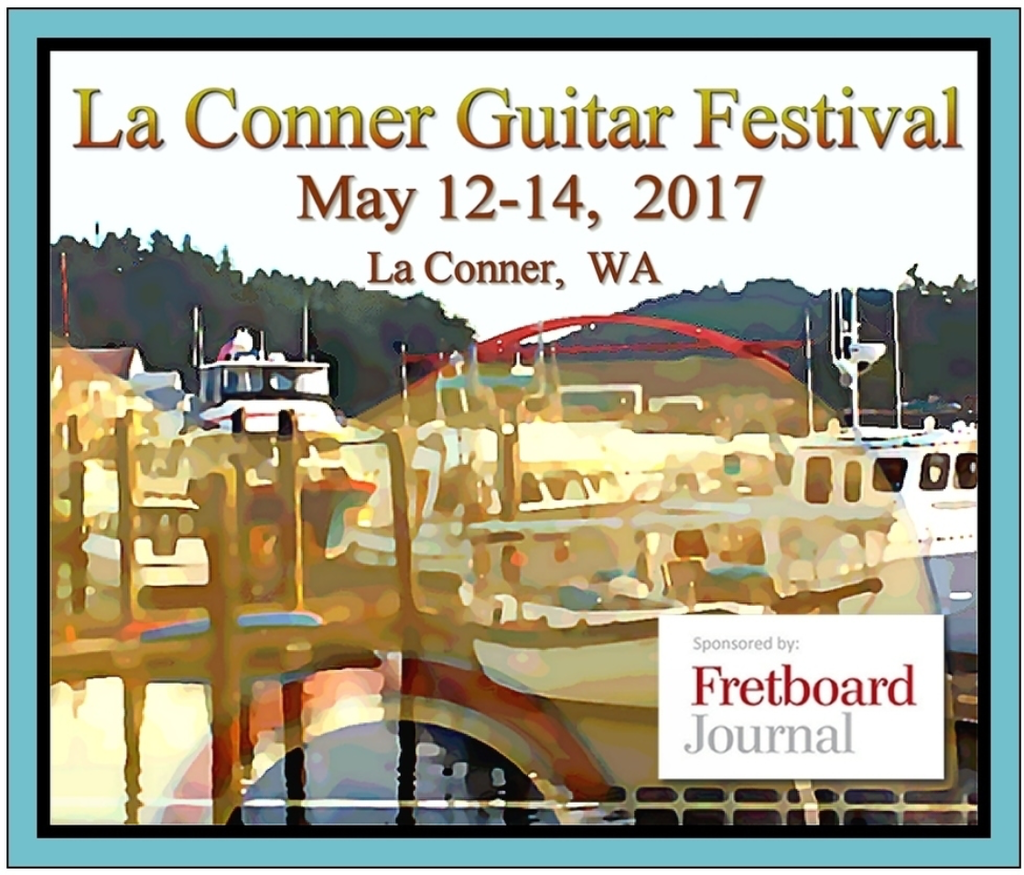 La Conner Guitar Festival - May 12-14, 2017