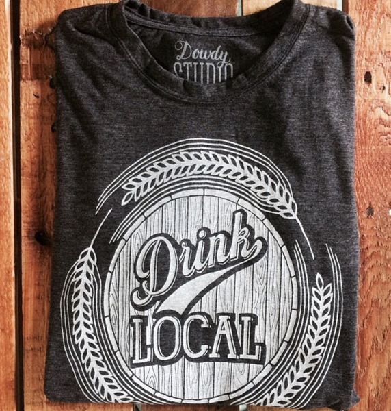 Drink Local- Handmade T-Shirt