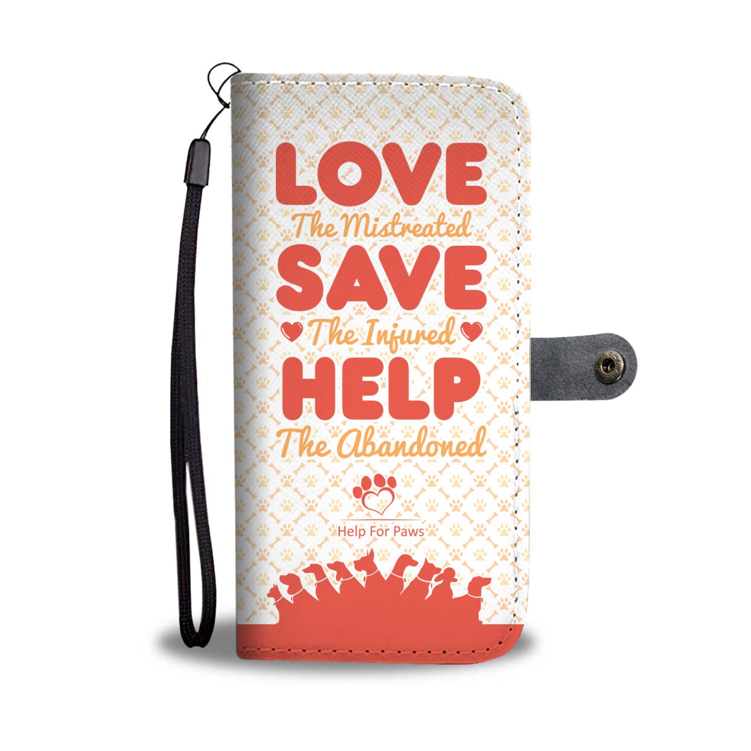 Wallet Case - Love Save Help Phone Case - IPhone