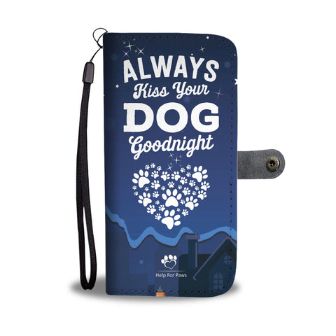 Wallet Case - Always Kiss Your Dog Phone Case - LG