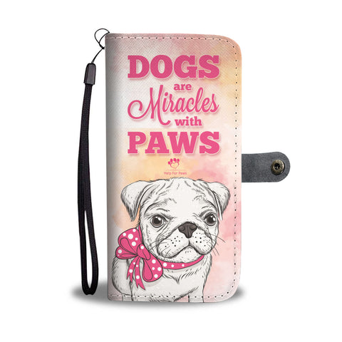 Wallet Case - Dogs Are Miracles Phone Case - LG