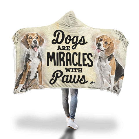 Hooded Blanket - Dogs Are Miracles With Paws Hooded Blanket