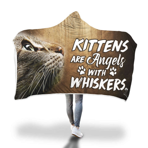 Hooded Blanket - Kittens Are Angels With Whiskers Hooded Blanket