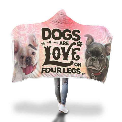 Hooded Blanket - Dogs Are Love On Four Legs Hooded Blanket