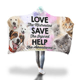 Hooded Blanket - Love Save Help Hooded Blanket