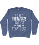Clothing - The Best Therapists Sweatshirt - White Text