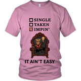 Impin Aint Easy Game of Thrones Shirts