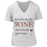 Just Give Me The Wine Shirts