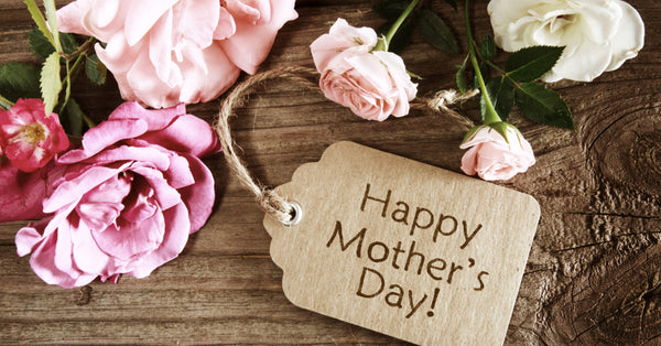 Mother's Day for all Mum's