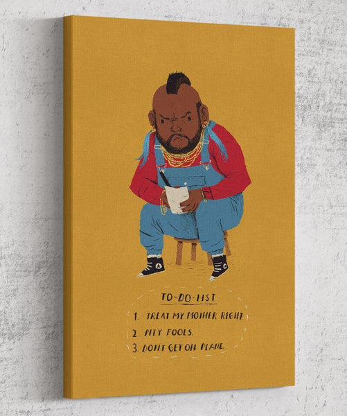 Mr. T To Do List Canvas by Louis Roskosch - Pixel Empire