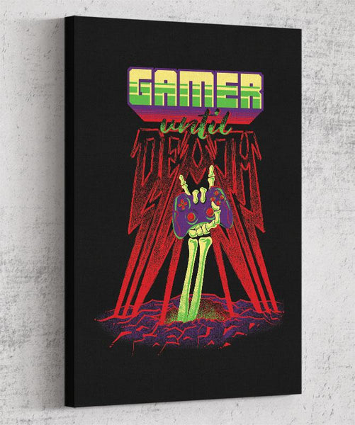 Gamer Until Death Canvas by Diego Pedauy - Pixel Empire