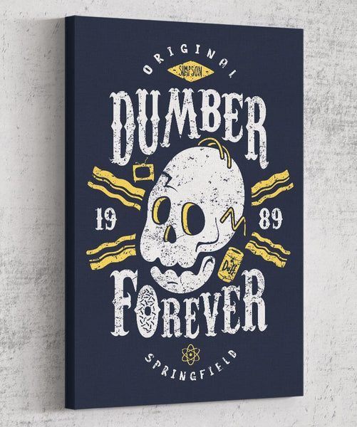 Dumber Forever Canvas by Olipop - Pixel Empire