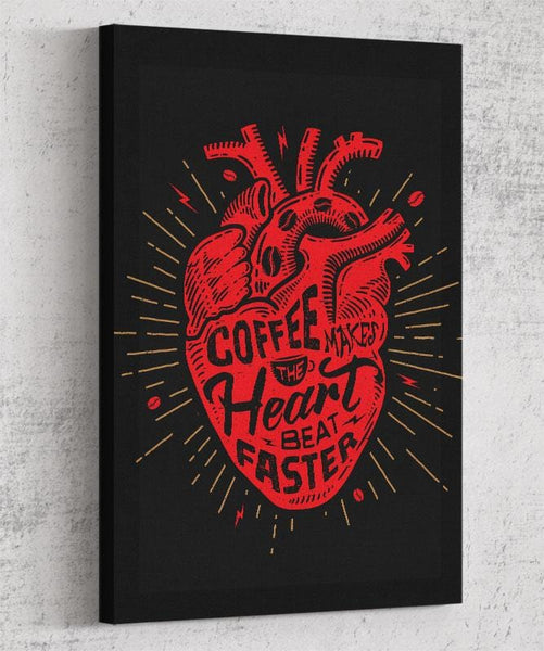 Coffee Makes The Heart Beat Faster Canvas by Barrett Biggers - Pixel Empire