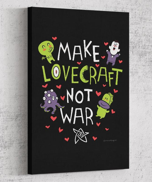 Make Lovecraft, Not War Canvas by Anna-Maria Jung - Pixel Empire