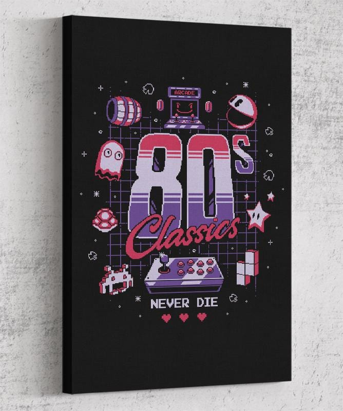80's Classics Never Die Canvas by Typhoonic - Pixel Empire