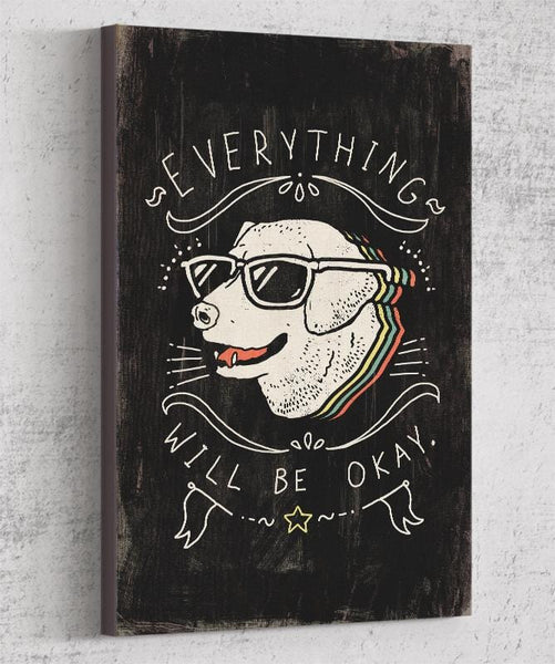 Everything Will Be Okay Canvas by Ronan Lynam - Pixel Empire