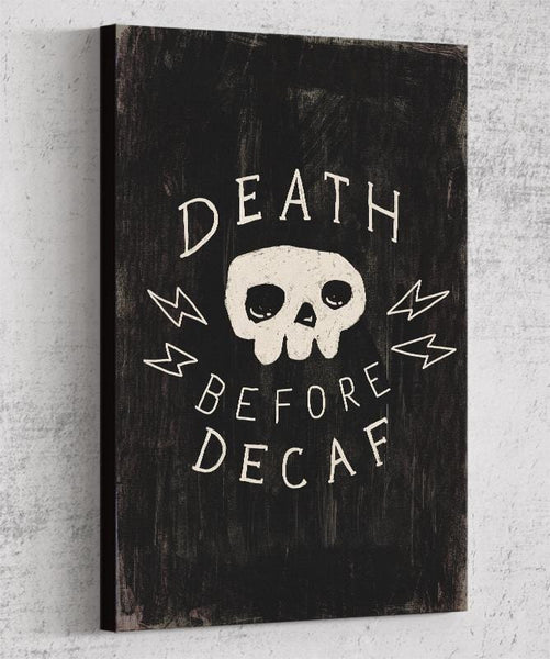 Death Before Decaf Canvas by Ronan Lynam - Pixel Empire