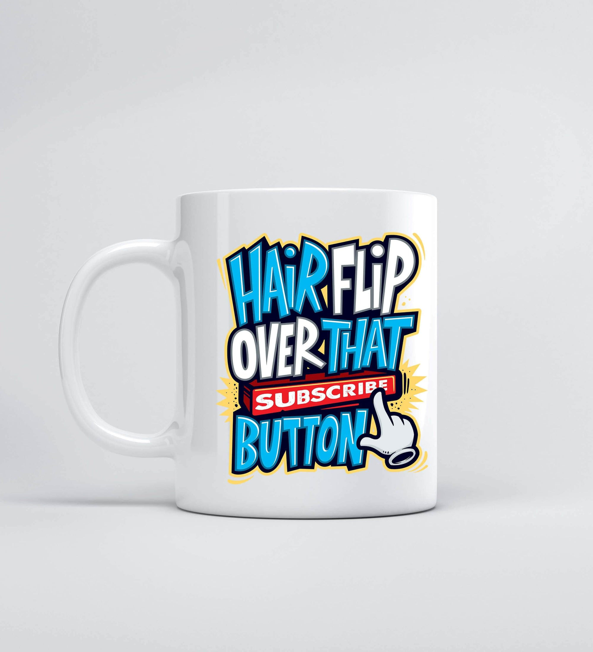Hairflip Over That Subscribe Button Mugs by Beatemups - Pixel Empire