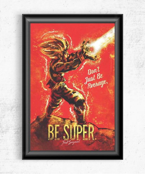 Be Super Posters by Barrett Biggers - Pixel Empire