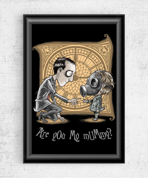 I'm Not Your Mummy Posters by Saqman - Pixel Empire