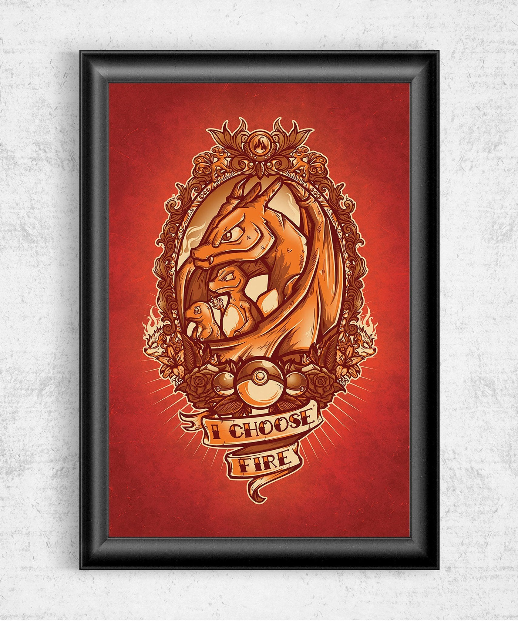 I Choose Fire Posters by Juan Manuel Orozco - Pixel Empire
