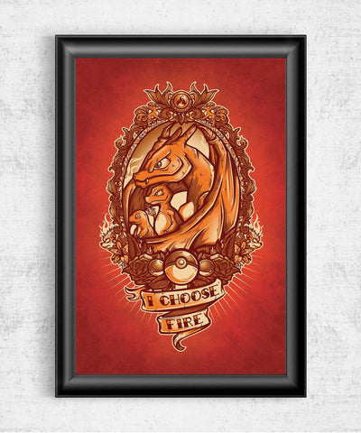 I Choose Fire Posters- The Pixel Empire