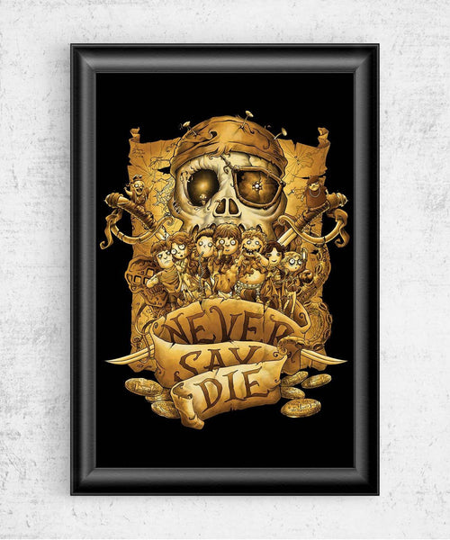 Never Say Die Posters by Saqman - Pixel Empire