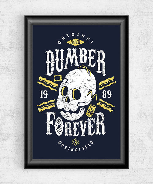 Dumber Forever Posters by Olipop - Pixel Empire