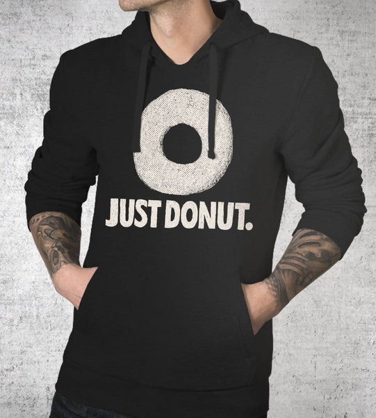 Just Donut Hoodies by Louis Roskosch - Pixel Empire