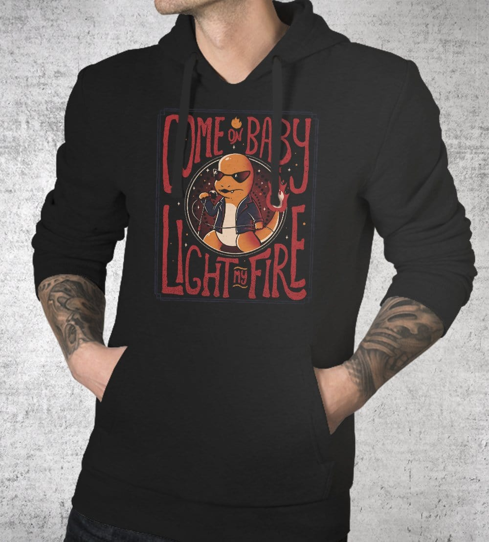 Come On Baby Light My Fire Hoodies by Eduardo Ely - Pixel Empire
