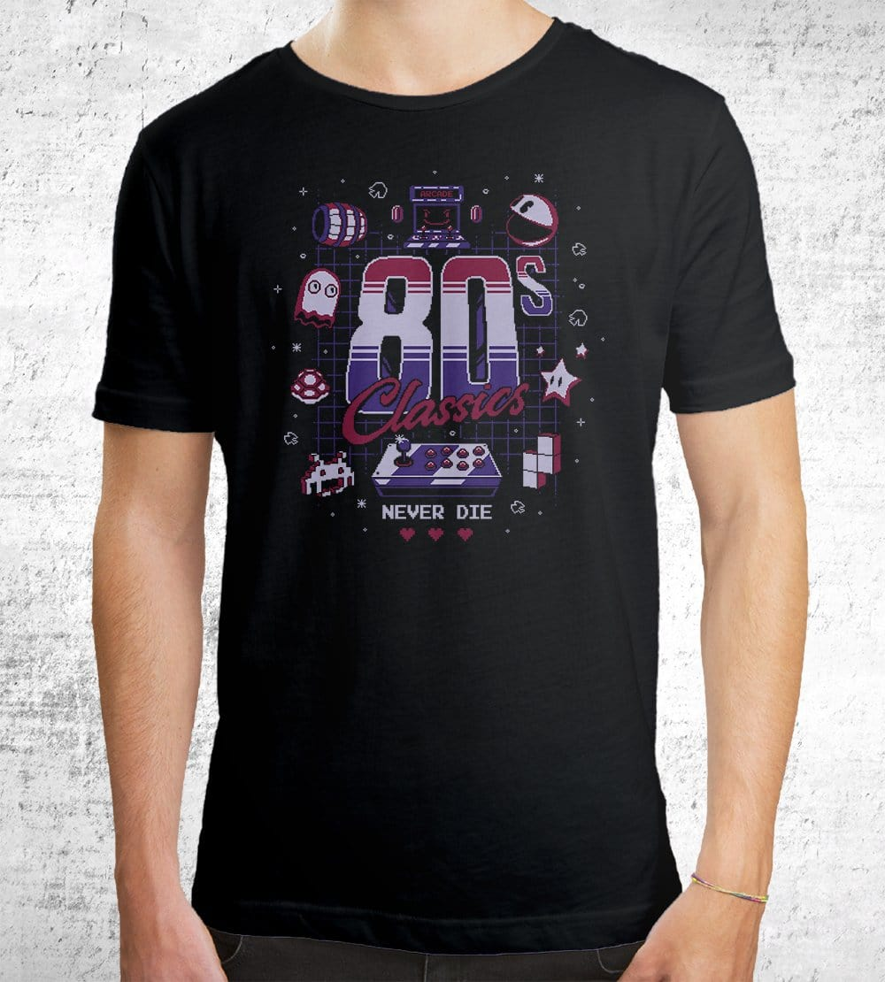 80's Classics Never Die T-Shirts by Typhoonic - Pixel Empire