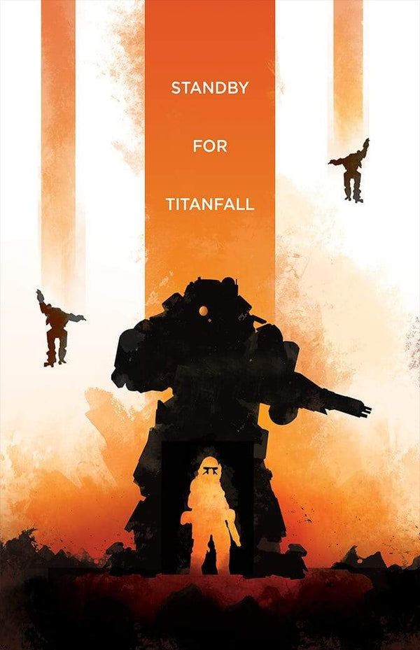 Standby For Titanfall - Pixel Empire